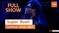 The Weeknd Super Bowl Halftime Show 2021