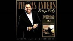 Thomas Anders - Sorry Baby (Eurodisco Version 2021)